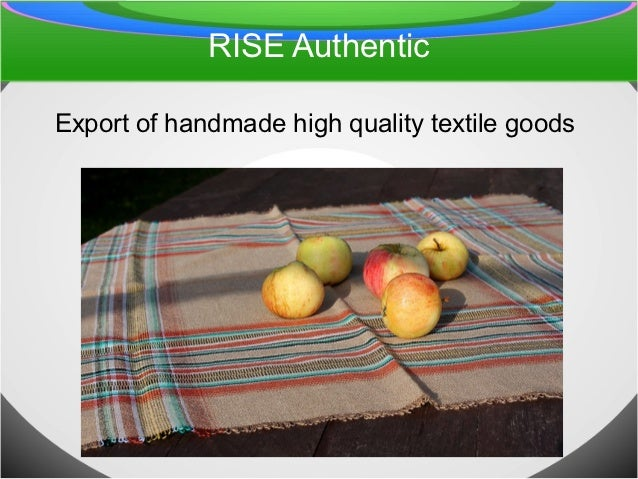 RISE AuthenticExport of handmade high quality textile goods