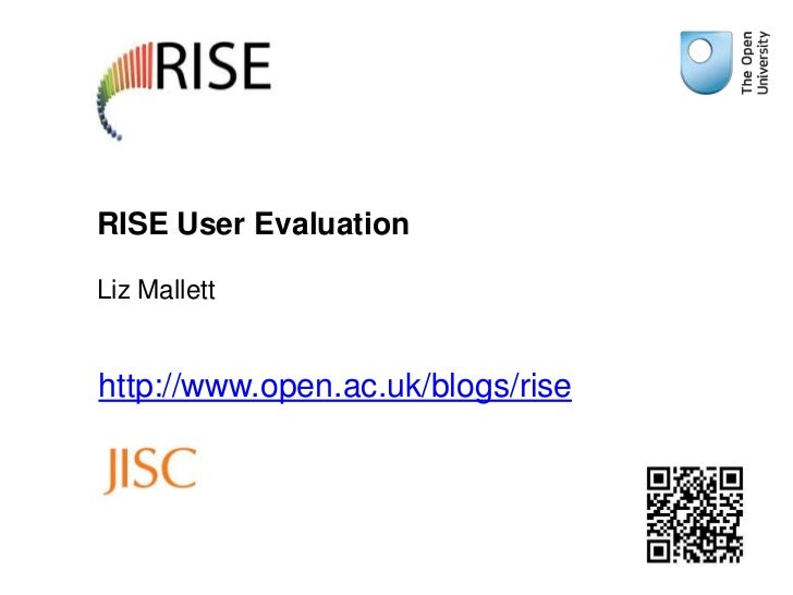 RISE User EvaluationLiz Malletthttp://www.open.ac.uk/blogs/rise