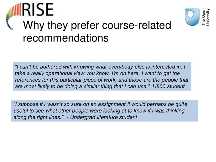 """Why they prefer course-related    recommendations""""I can't be bothered with knowing what everybody else is interested in. I..."""