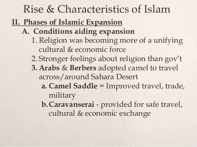 rise and expansion of islam Free essay: the religion of islam has risen up and spread throughout the world to  become one of the world's three largest religions islam.
