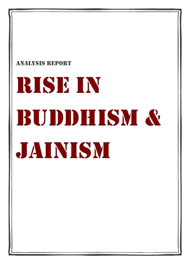 ANALYSIS REPORTRISE INBUDDHISM &JAINISM