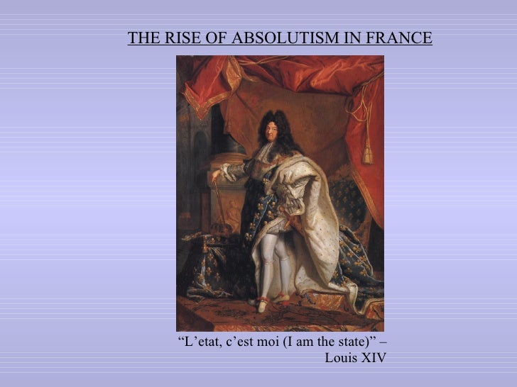 an introduction to the history of absolutism and louis xiv