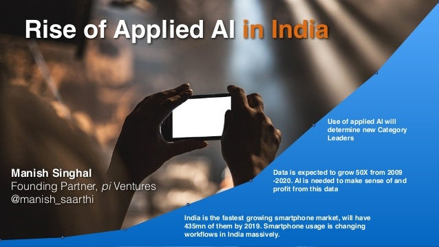 India is the fastest growing smartphone market, will have 435mn of them by 2019. Smartphone usage is changing workflows in ...