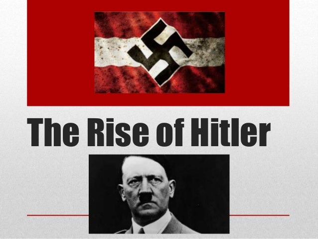 An account of hitler and the rise of the nazis