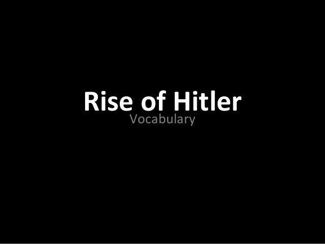 RiseVocabulary     of Hitler