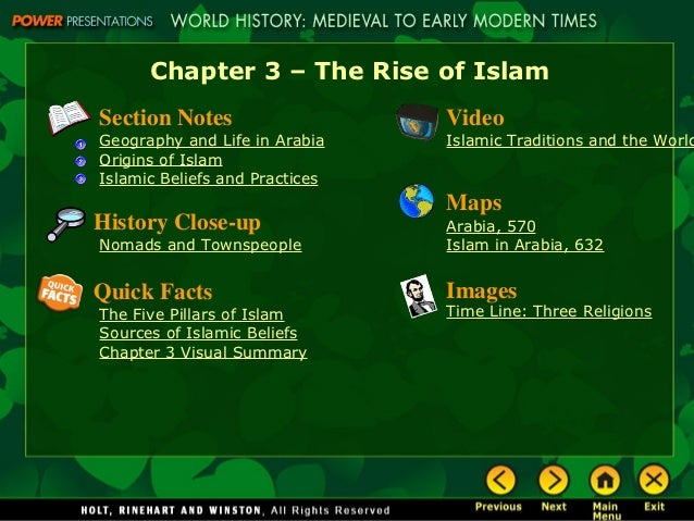 Chapter 3 – The Rise of IslamSection Notes                   VideoGeography and Life in Arabia    Islamic Traditions and t...