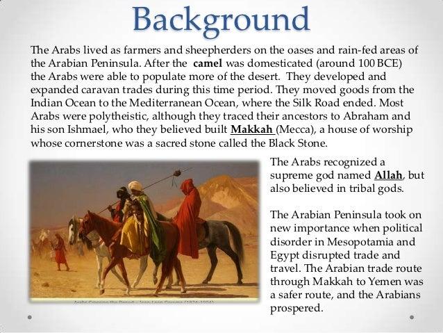 the rise of islam in arabia Pre-islamic arabia pre-islamic arabia refers to the arabian peninsula prior to the rise of islam in the 630s some of the settled communities in the arabian.