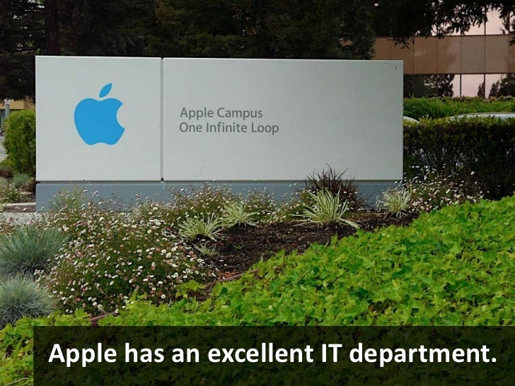 Apple has an excellent IT department.<br />
