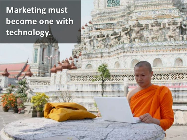 Marketing must become one with technology.<br />