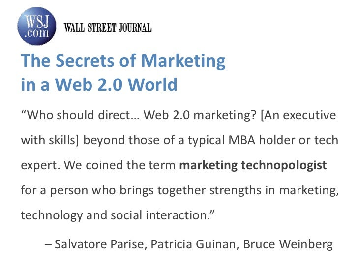 """The Secrets of Marketing in a Web 2.0 World<br />""""Who should direct… Web 2.0 marketing? [An executive with skills] beyond ..."""