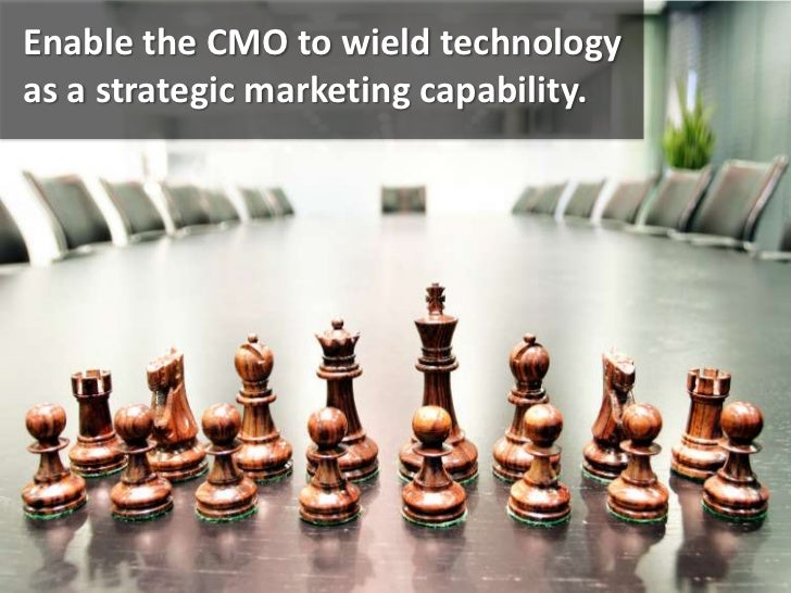 Enable the CMO to wield technology as a strategic marketing capability.<br />