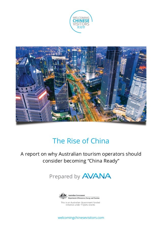 "The Rise of ChinaA report on why Australian tourism operators should          consider becoming ""China Ready""            P..."