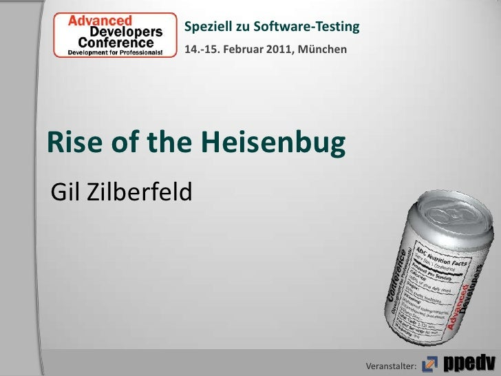 Rise of the Heisenbug<br />Gil Zilberfeld<br />