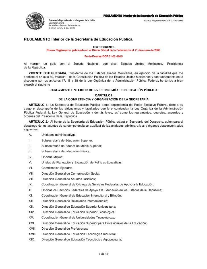 REGLAMENTO Interior de la Secretaría de Educación Pública                   Cámara de Diputados del H. Congreso de la Unió...