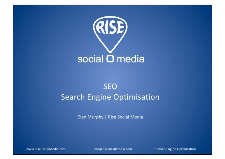 SEO                          SearchEngineOp:misa:on                                       CianMurphy|RiseSocialMe...