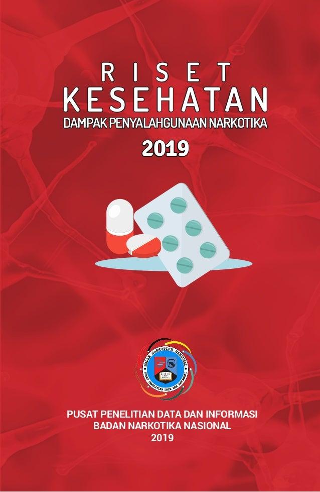 Riset Kesehatan Dampak Penyalahgunaan Narkoba 2019 Slide 3