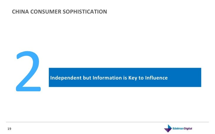 CHINA CONSUMER SOPHISTICATION  November 10, 2010 Independent but Information is Key to Influence 2