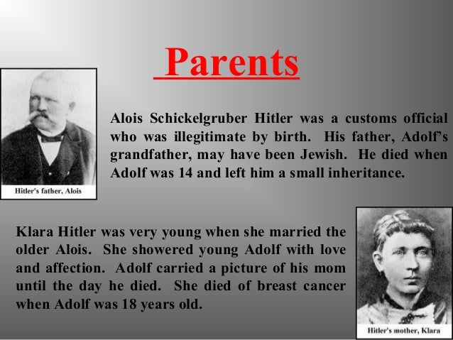 adolf hitler essay outline Adolf hitler was born at half past six on the evening of april 20, in braunau, austria he was the son of alois hitler, an illegitimate customs official, and his third wife klara.