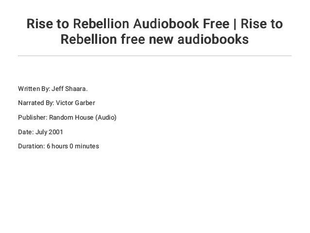 Rise To Rebellion Audiobook Free Rise To Rebellion Free New Audiobo