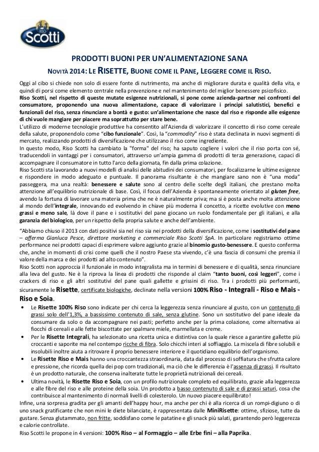 PRODOTTI BUONI PER UN'ALIMENTAZIONE SANA NOVITÀ 2014: LE RISETTE, BUONE COME IL PANE, LEGGERE COME IL RISO. Oggi al cibo s...