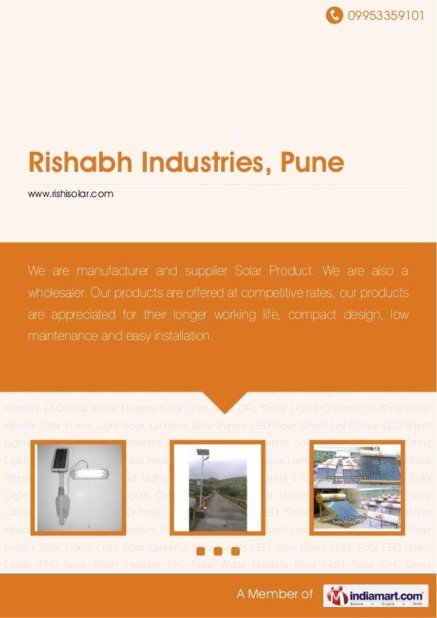 09953359101A Member ofRishabh Industries, Punewww.rishisolar.comSolar Light Solar CFL Street Lights Commercial Solar Water...