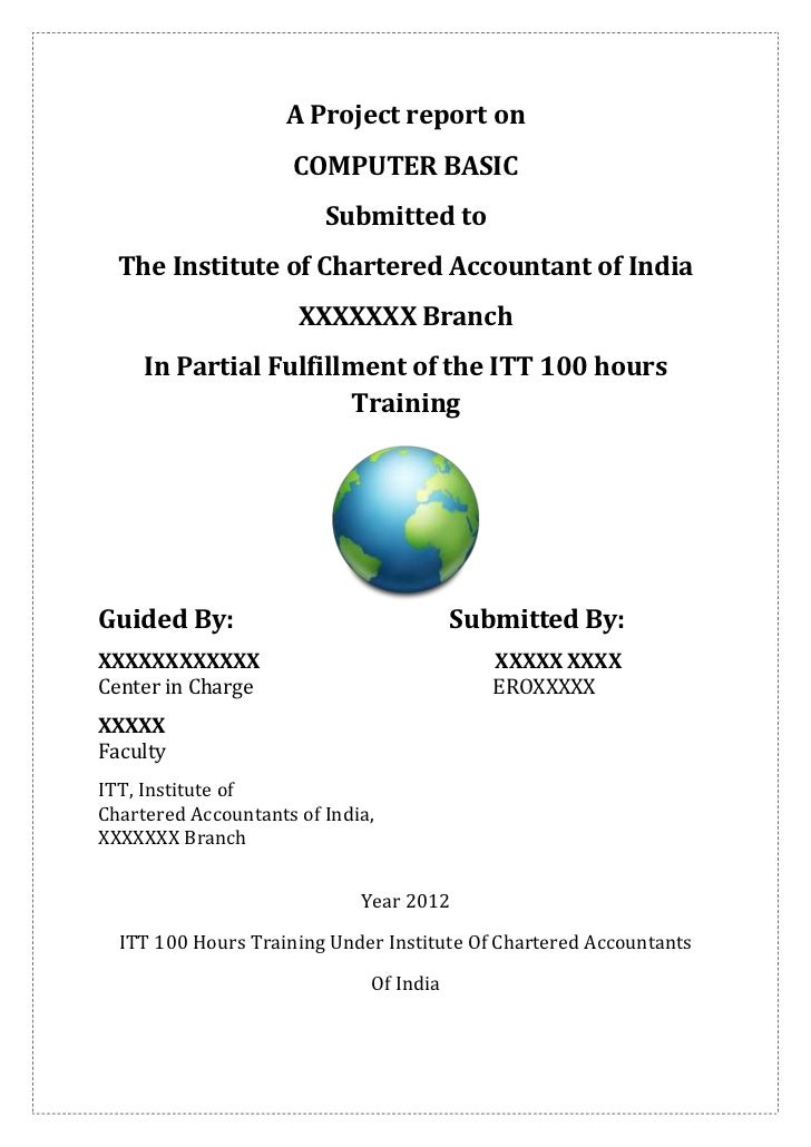 A Project report on                     COMPUTER BASIC                         Submitted to  The Institute of Chartered Ac...