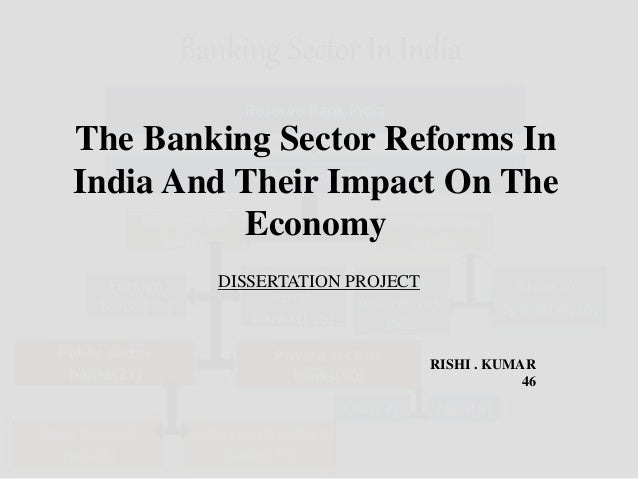 Banking Sector Reforms And Their Impact On The Economy ppt