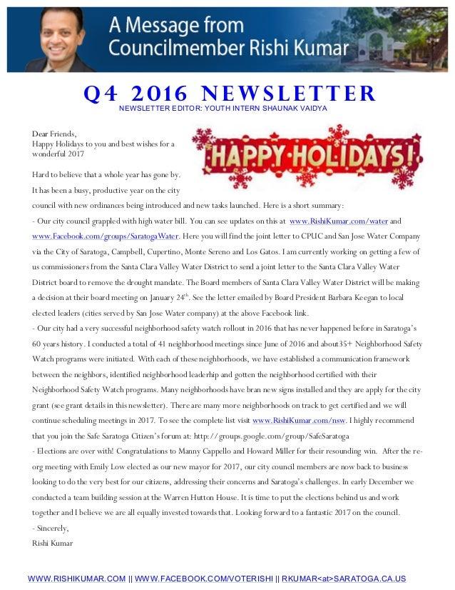 Q 4 2 0 1 6 N E W S L E T T E R WWW.RISHIKUMAR.COM || WWW.FACEBOOK.COM/VOTERISHI || RKUMAR<at>SARATOGA.CA.US NEWSLETTER ED...