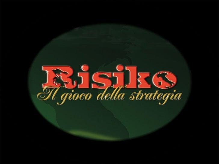 RISIKO   Il gioco della strategia        Paolo CastiClear Channel Italy Outdoor  Milano, 23 ottobre 007