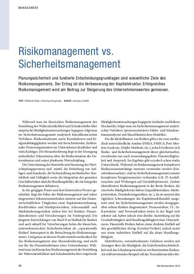 30 S&I-Kompendium 2010 M A N AGEMENT Während man im klassischen Risikomanagement der Ermittlung der Wahrscheinlichkeit und...