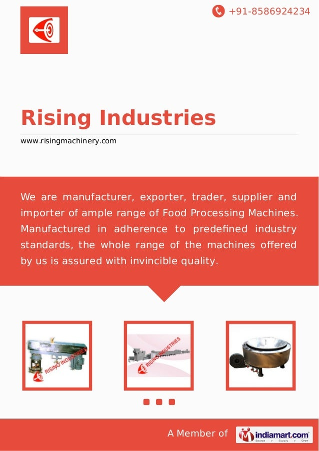 +91-8586924234 A Member of Rising Industries www.risingmachinery.com We are manufacturer, exporter, trader, supplier and i...