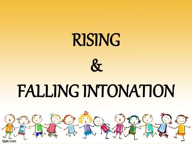 rising & falling intonation
