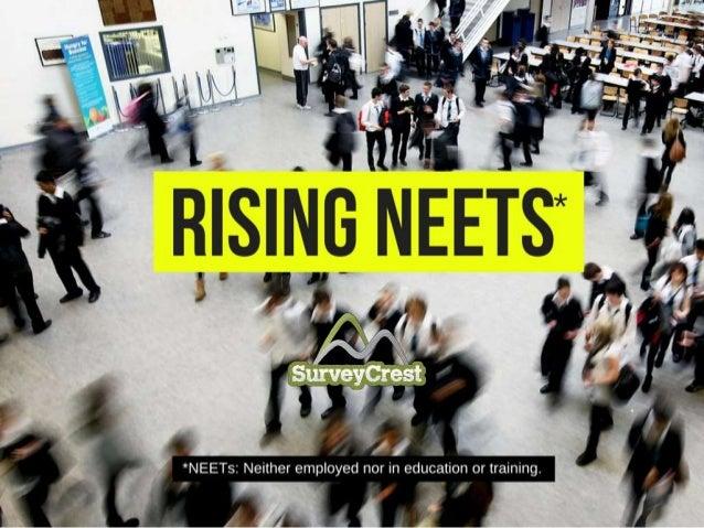 Rising Neets