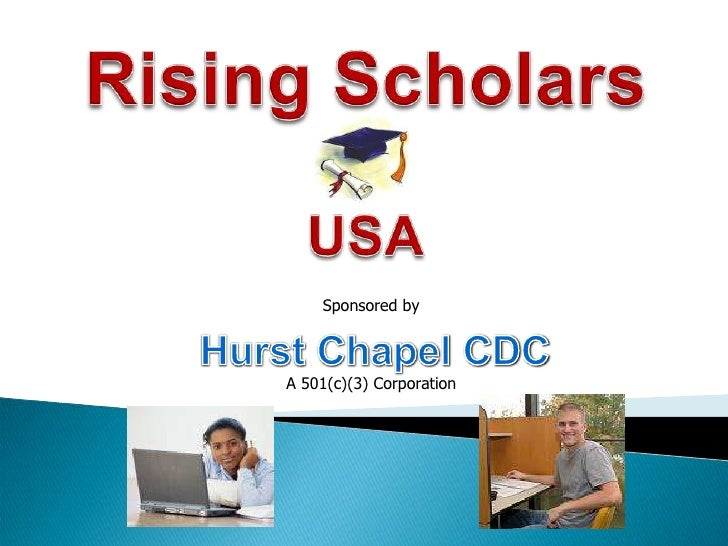 Rising Scholars<br />USA<br />Sponsored by<br />Hurst Chapel CDC<br />A 501(c)(3) Corporation<br />