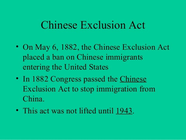Chinese Exclusion Acts Essay