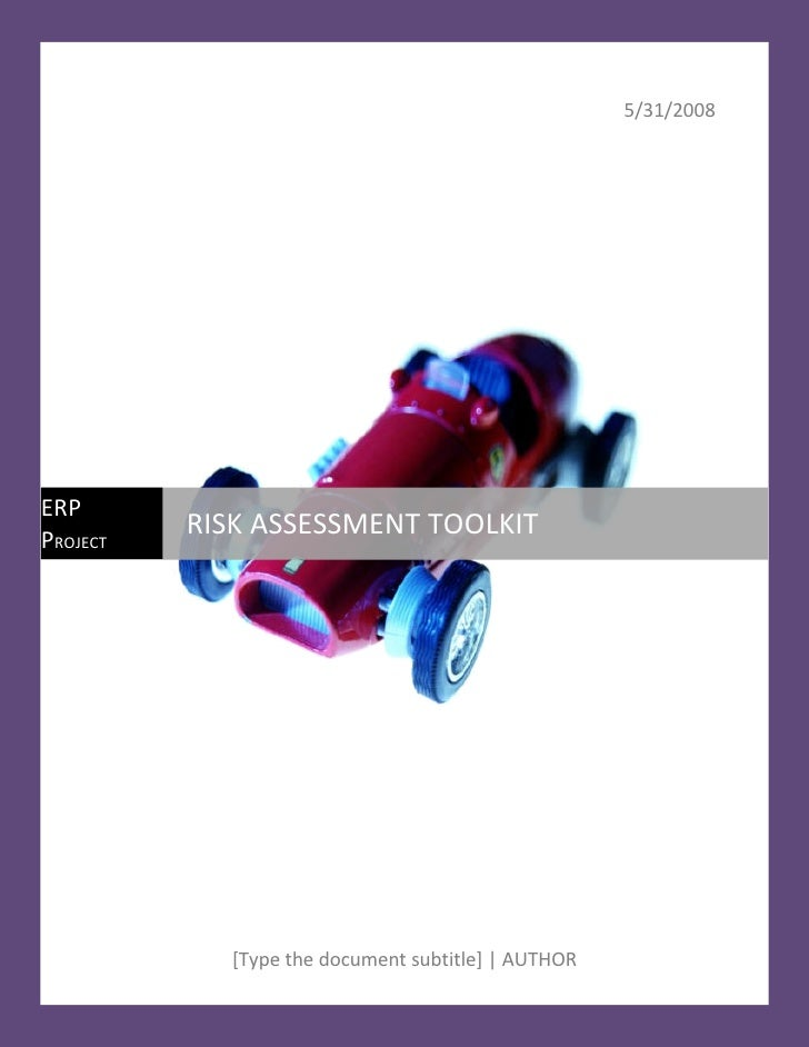 5/31/2008     ERP PROJECT           RISK ASSESSMENT TOOLKIT                 [Type the document subtitle] | AUTHOR