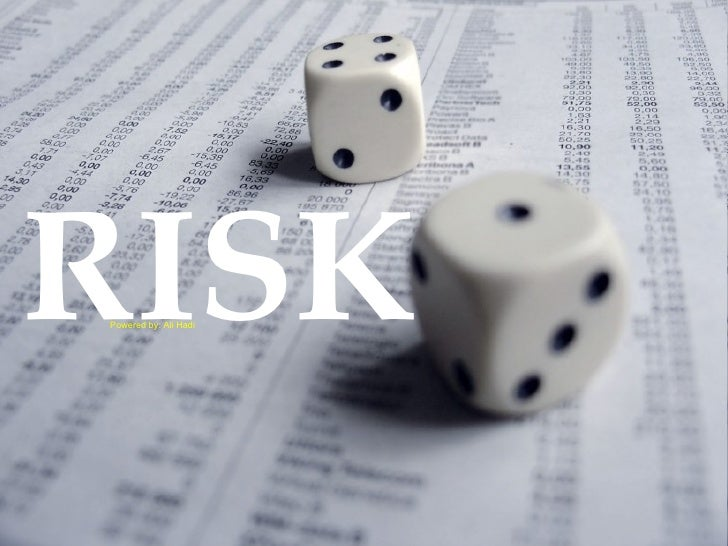 RISK Powered by: Ali Hadi