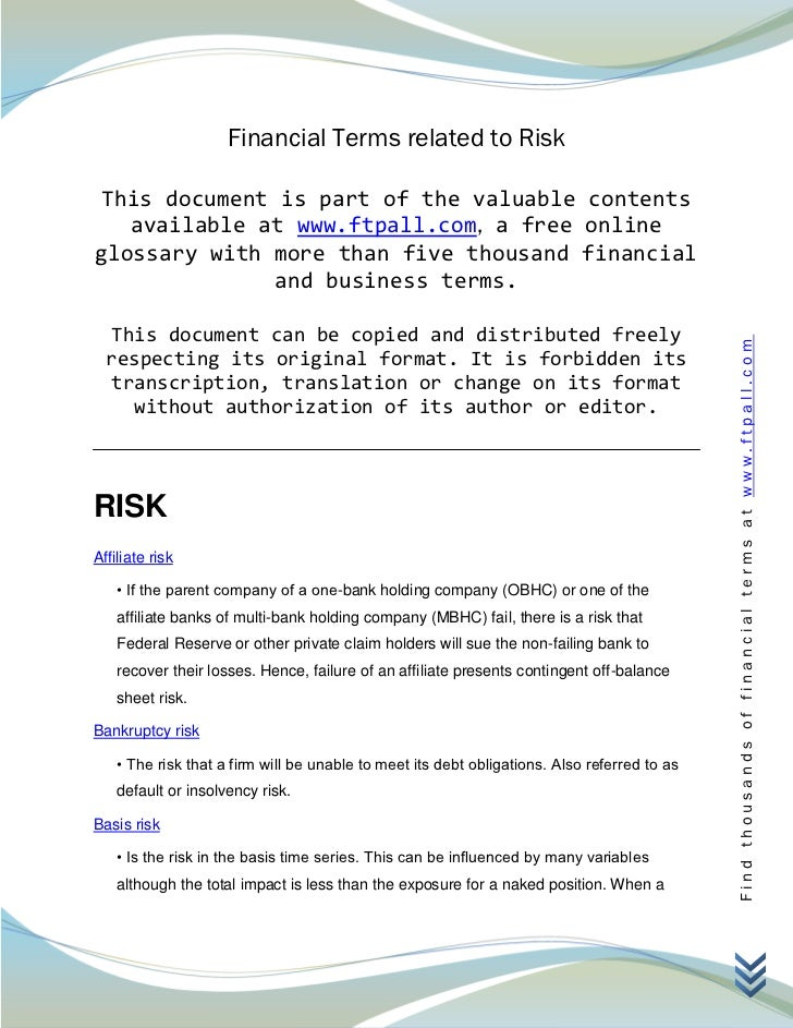 Financial Terms related to Risk This document is part of the valuable contents   available at www.ftpall.com, a free onlin...