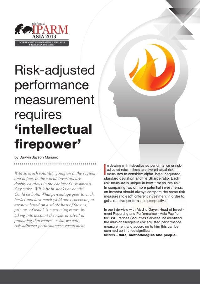 Risk-adjustedperformancemeasurementrequires'intellectualfirepower'by Darwin Jayson Mariano                                ...