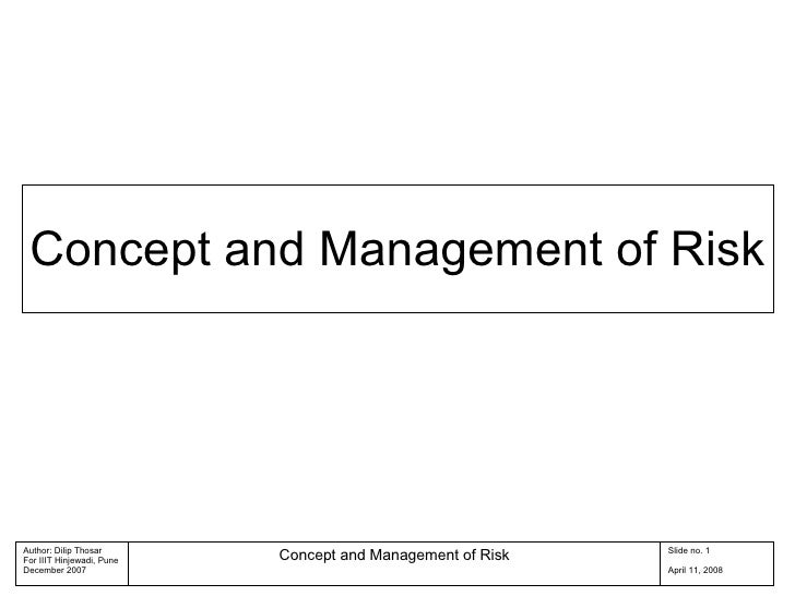 Concept and Management of Risk