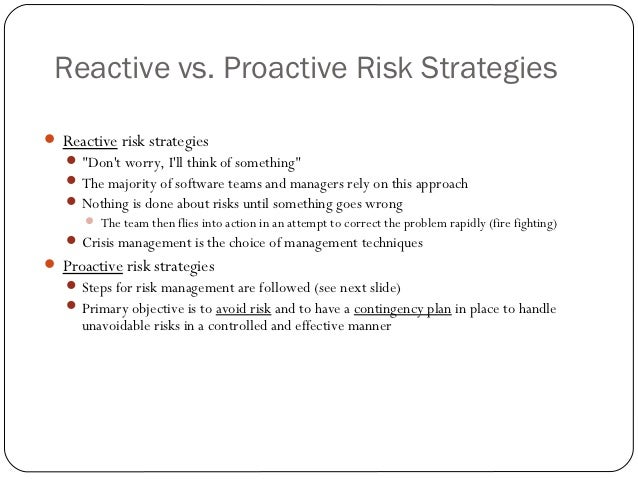 proactive and reactive strategies examples