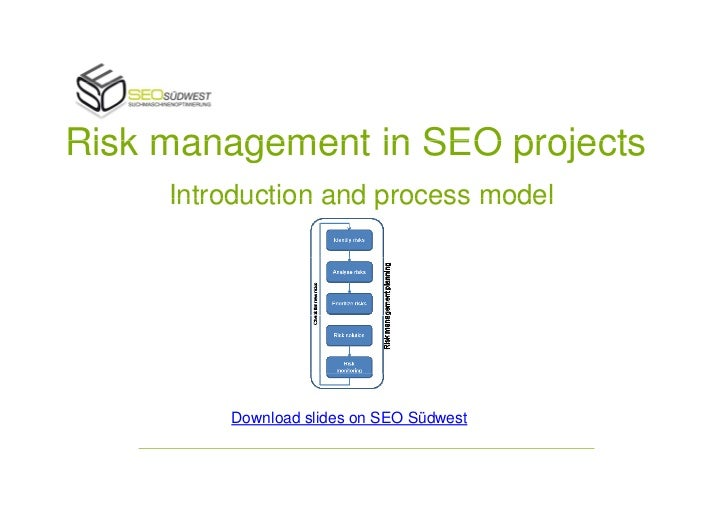Risk management in SEO projects     Introduction and process model         Download slides on SEO Südwest