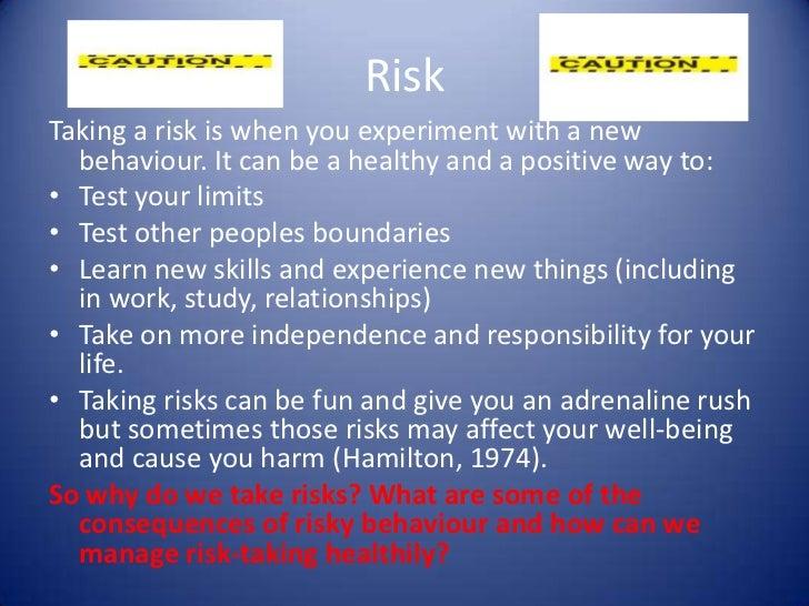 Risk Taking The Motivation And Emotion Behind Risky Behaviours
