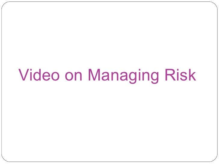 Video on Managing Risk