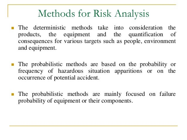 methods of risk analysis and management Methods of risk assessment, only concentrating on rare,  analysis is often identified with its management [12] risk analysis is main and the most important.