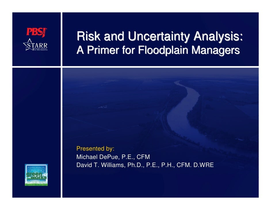 Risk And Uncertainty Analysis:  A Primer for Floodplain Managers