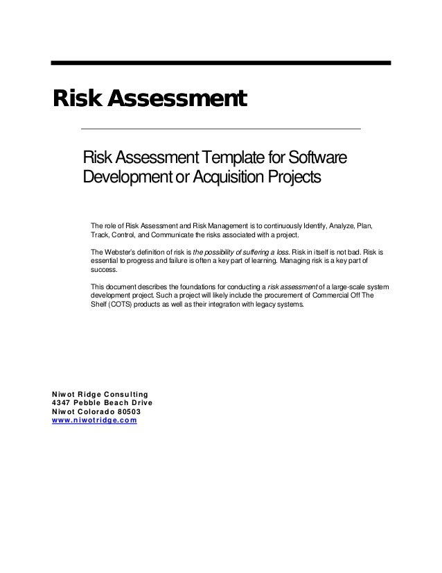 Risk AssessmentRisk Assessment RiskAssessmentTemplateforSoftware DevelopmentorAcquisitionProjects The role of Risk Assessm...