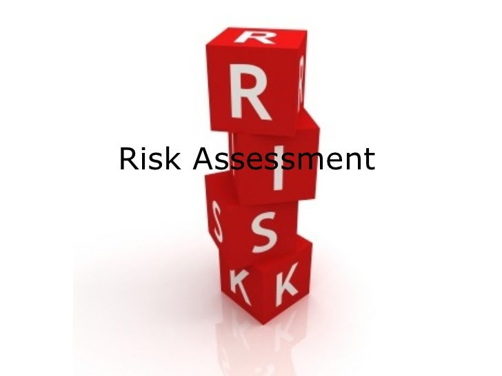 Risk Assessment