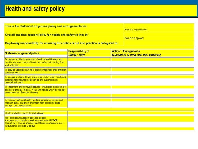 evaluation and safety policies The need for the policy stems from the occupational health and safety act, 1993 which requires employers, including municipalities, amongst other things to develop and adopt an occupational health and safety policy.