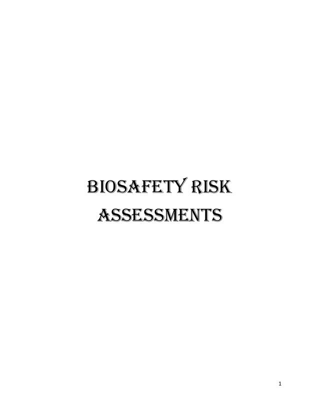 1 Biosafety risk assessments